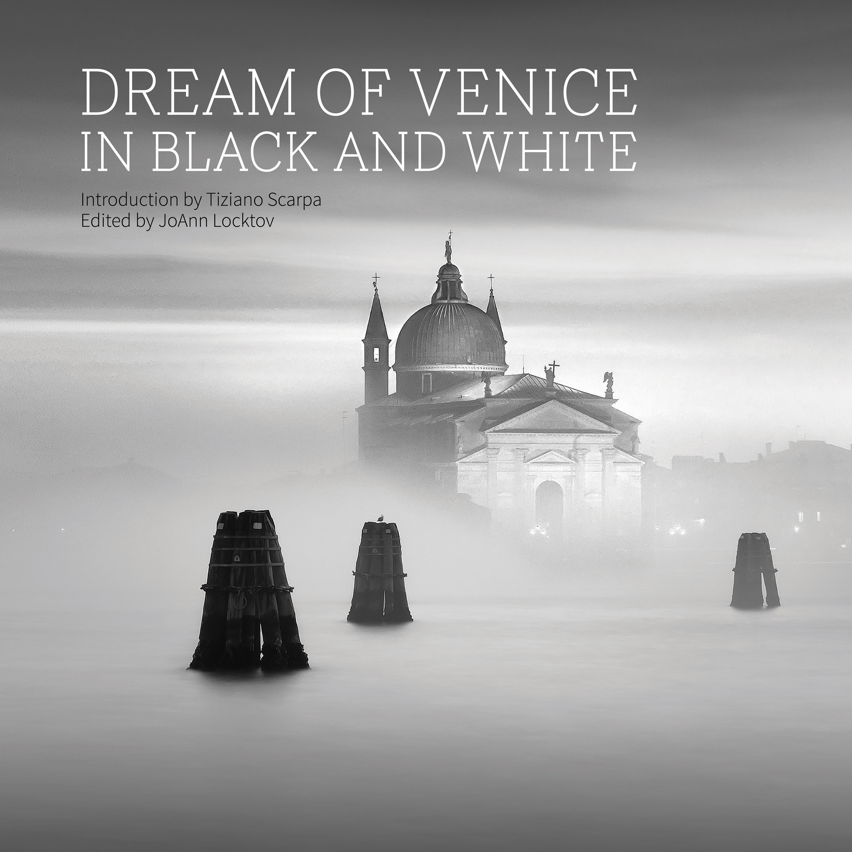 Why photograph venice in black and white arttravarttrav